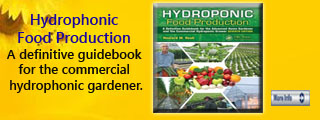 Hydroponic food production : a definitive guidebook for the advanced home gardener and the commercial hydroponic grower